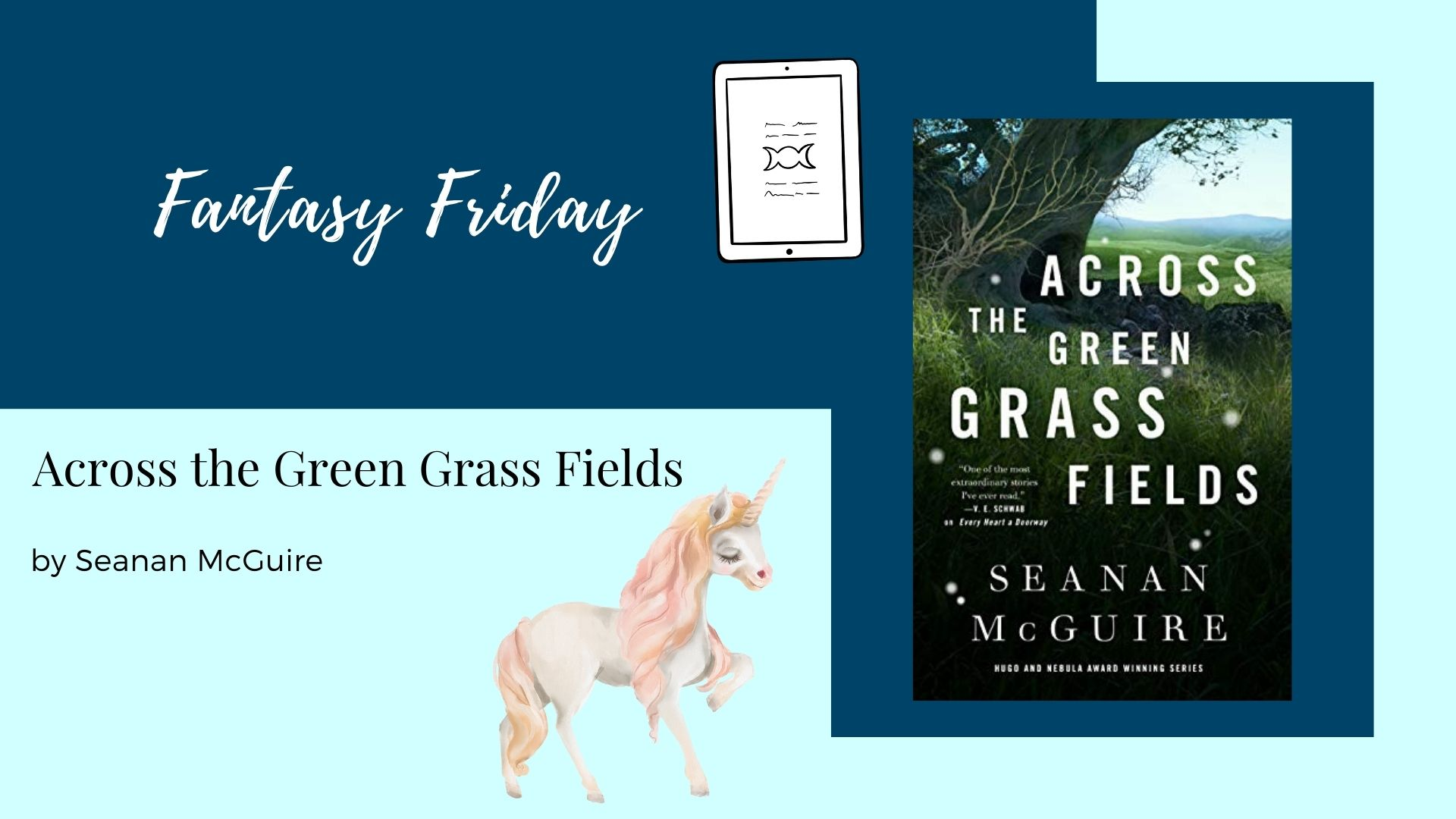 Read more about the article Fantasy Friday: Across the Green Grass Fields by Seanan McGuire