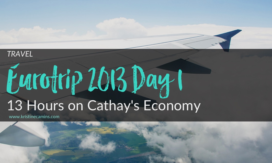 Eurotrip Day 1 – 13 Hours on Cathay's Economy