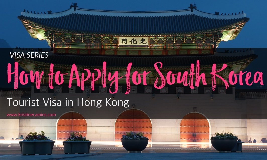 Applying for the South Korea Tourist Visa in Hong Kong