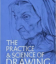 The Practice and Science of Drawing by Harold Speed – Book Review