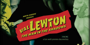 STILL_val-lewton-the-man-in-the-shadows