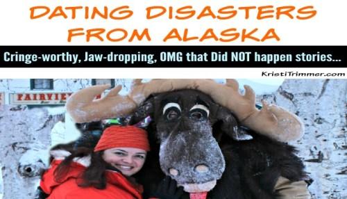 Dating Disasters from Alaska header