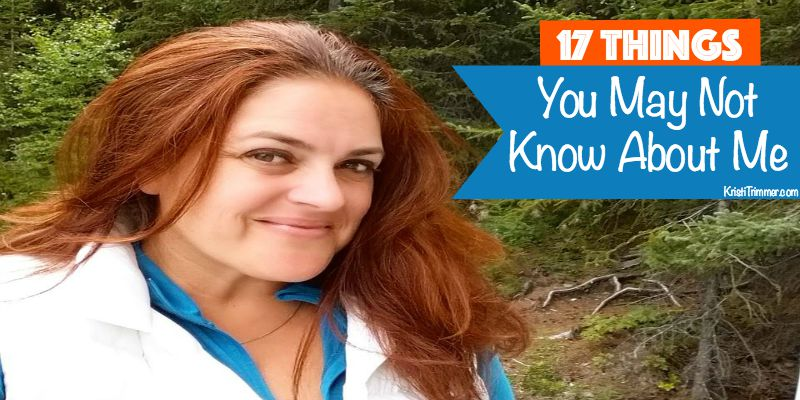 17 Things You May Not Know About Me