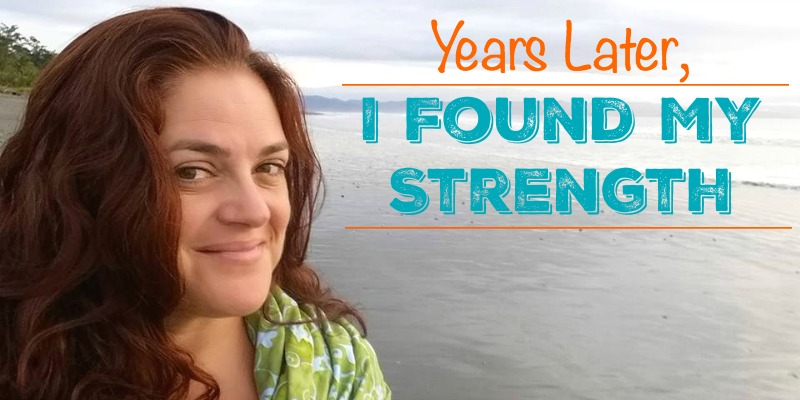 Years Later I Found My Strength FB