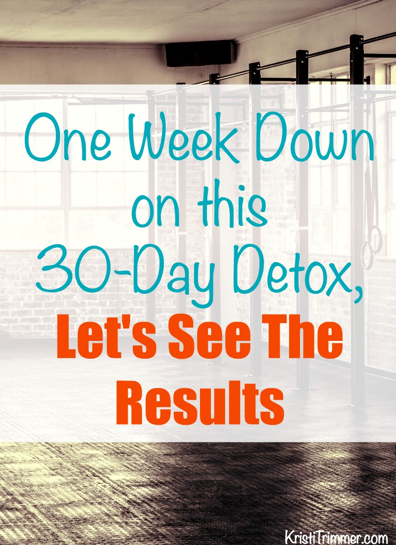 One Week Down on this 30-Day Detox, Let's See The Results PT
