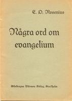 Några ord om evagelium