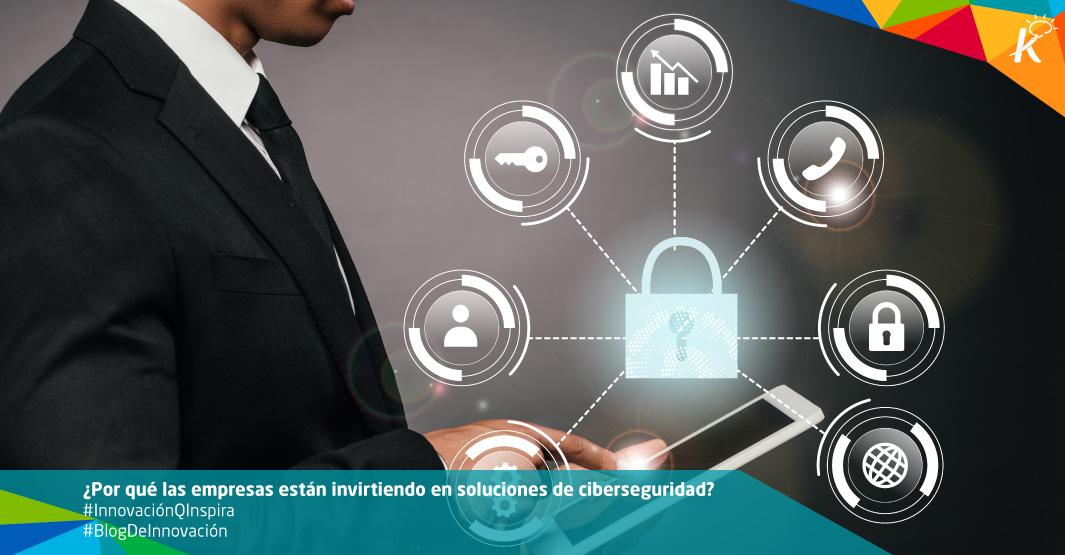 ¿Por qué invertir en soluciones de ciberseguridad?