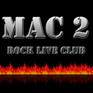 MAC 2 - Rock Live Club