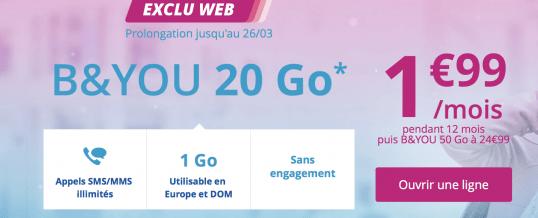 Prolongation jusqu'au 26/03 – Bouygues B and YOU 20GO à 1€99 Exclu WEB
