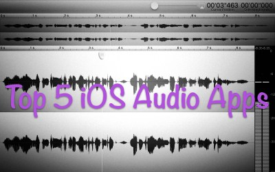 Top 5 Audio Apps for iOS