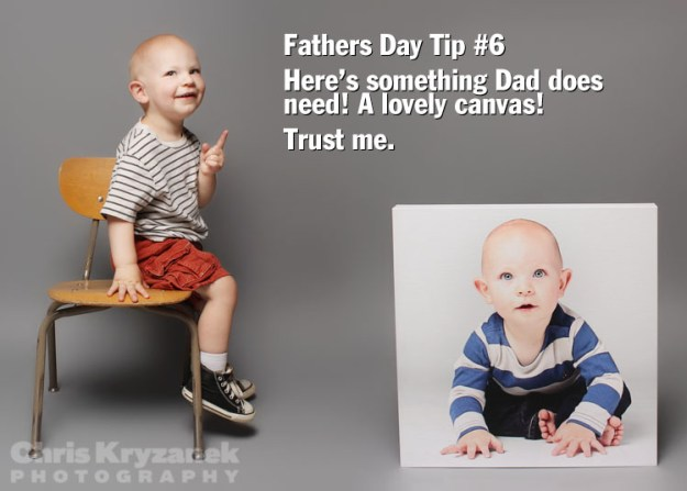 Fathers Day tip yes a lovely canvas gallery wrap photo
