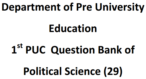 1st PUC Political Science Question Bank with Answers
