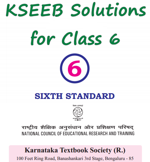 KSEEB Solutions for Class 6 Karnataka State Syllabus