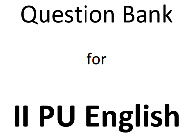 2nd PUC English Question Bank with Answers