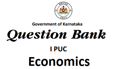 1st PUC Economics Question Bank with Answers