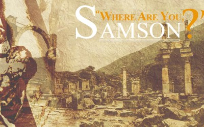 Where Are You, Samson?