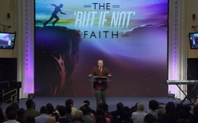 The But If Not Faith
