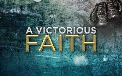 A Victorious Faith