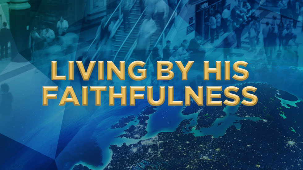 Living by His Faithfulness
