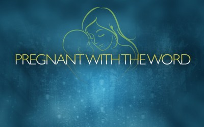 Pregnant with the Word!