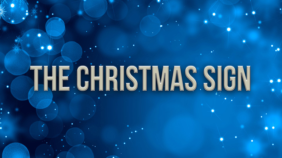 The Christmas Sign