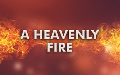 A Heavenly Fire