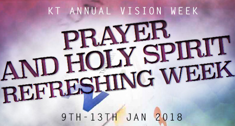 Annual Vision Week 2018 – Prayer and Holy Spirit Refreshing Week