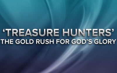 Treasure Hunters – The Gold Rush for God's Glory