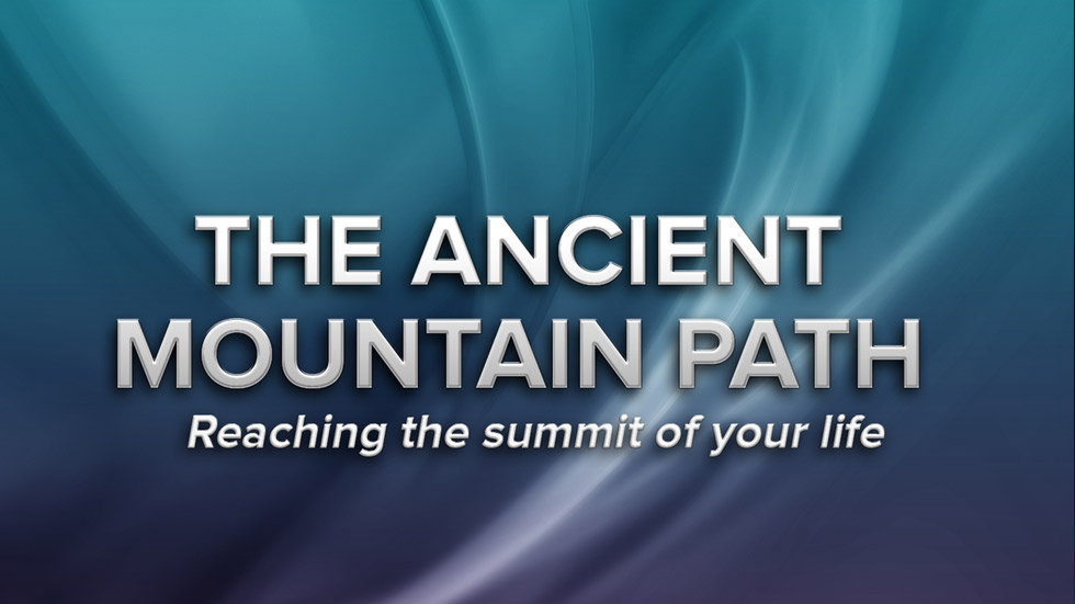 The Ancient Mountain Path. Reaching the summit of your life