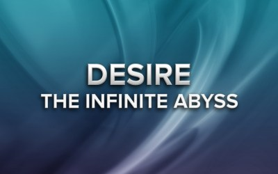 Desire The Infinite Abyss