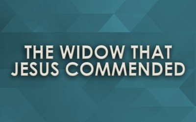 The Widow that Jesus Commended
