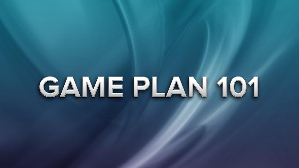 Game Plan 101