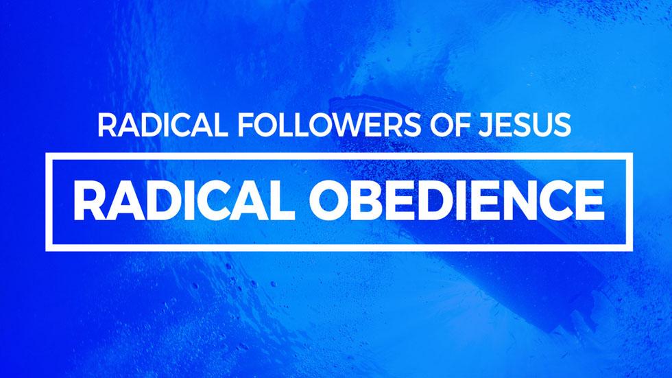 Radical Obedience