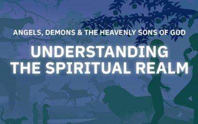 Understanding the Spiritual Realm