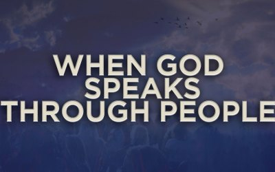 When God Speaks Through People