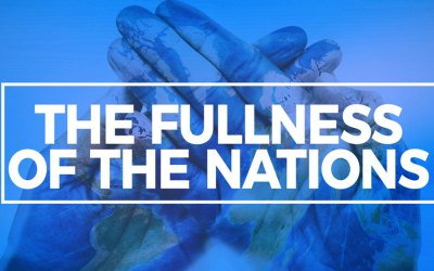The Fullness of the Nations