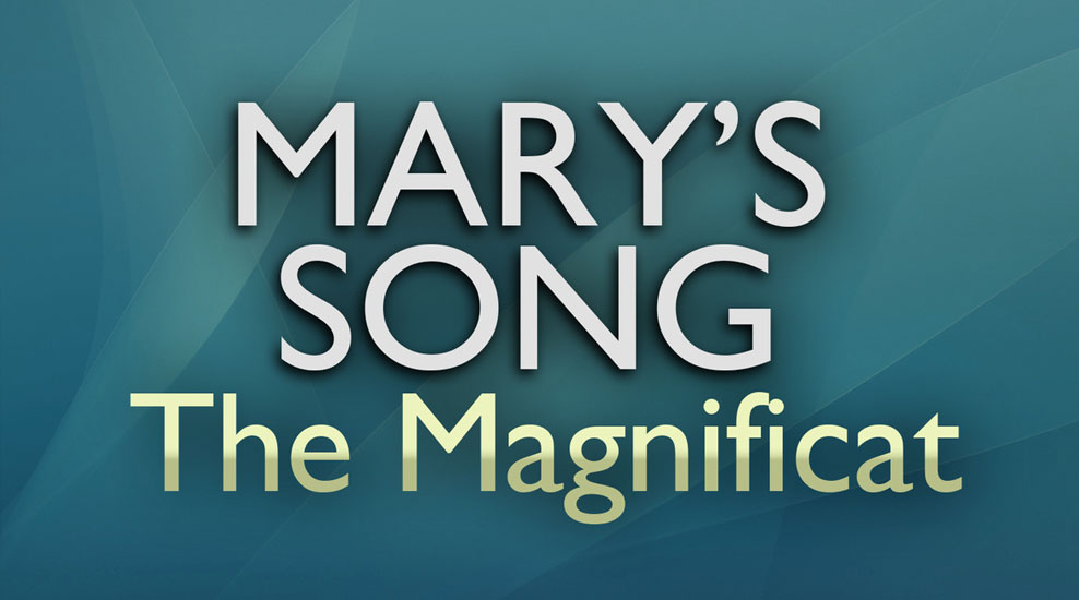 Marys Song: The Magnificat