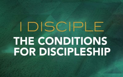 The Conditions for Discpleship