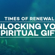Unlocking Your Spiritual Gifts