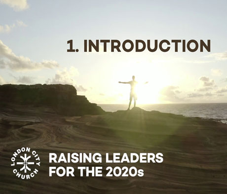 Raising Leaders for 2020 Vision SESSION 1