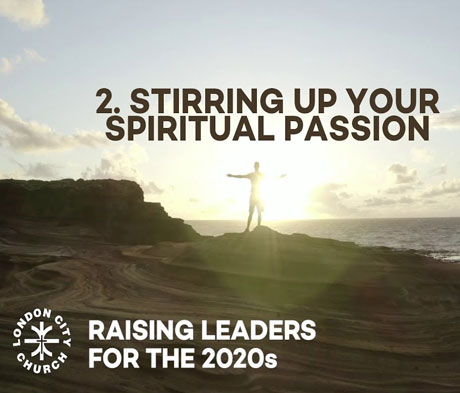 Raising Leaders for 2020 Vision SESSION 2