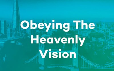 Obeying the Heavenly Vision
