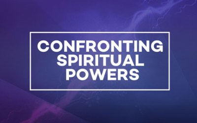 Confronting Spiritual Powers