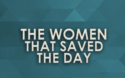 The Women who saved the day