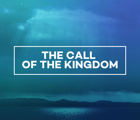 The Call of the Kingdom