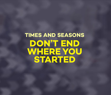 Don't End Where You Started
