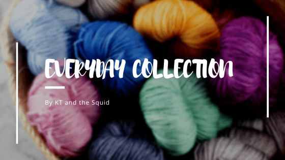 Everyday Collections Dyed for You!
