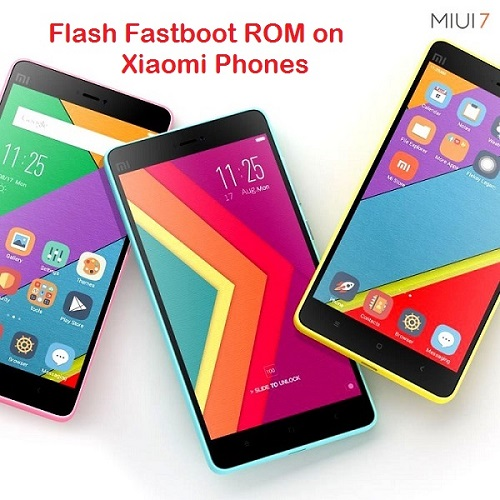 How to Flash Fastboot ROM on MIUI devices using Mi Flash