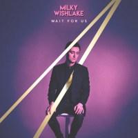 milky-wishlake-cd