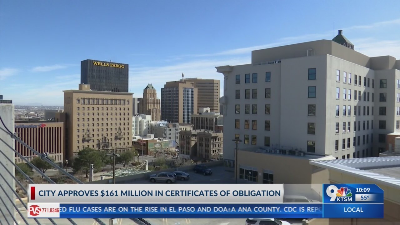 More than $160 million in Certificate of Obligation approved by new El Paso City Council